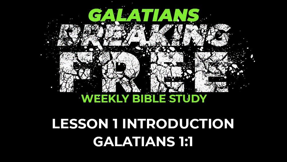 Galatians: Lesson 1 | 1:1 Image