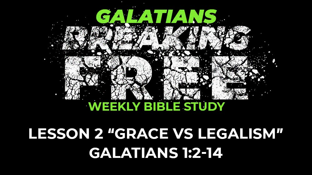 Galatians: Lesson 2 | 1:2-14