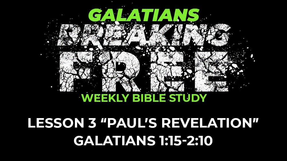 Galatians: Lesson 3 | 1:15-2:10
