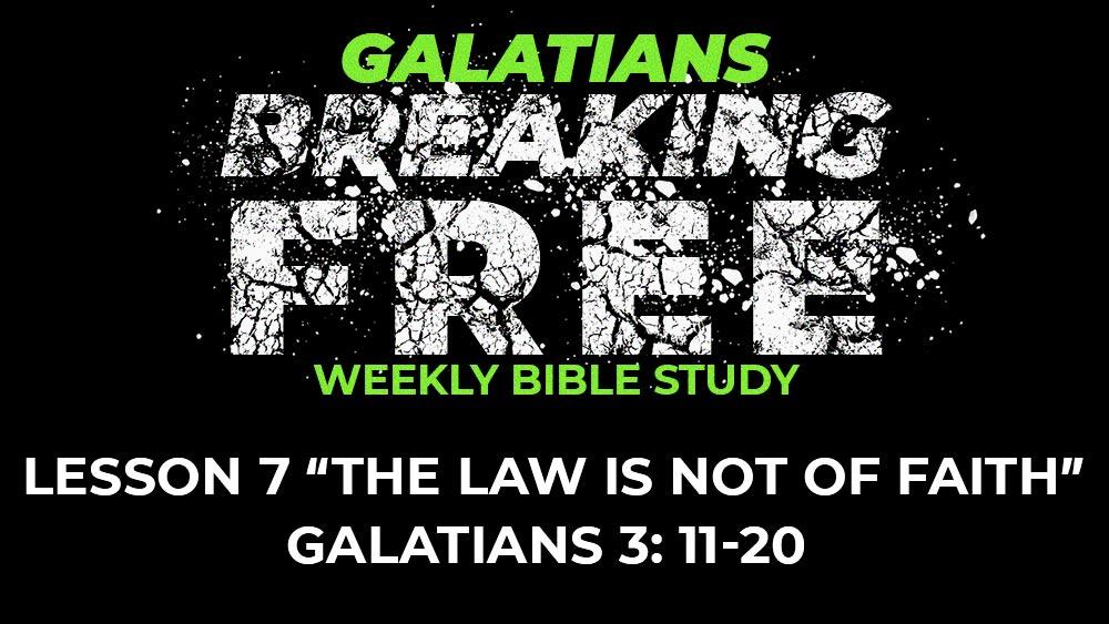 Galatians: Lesson 7 | 3:11-20