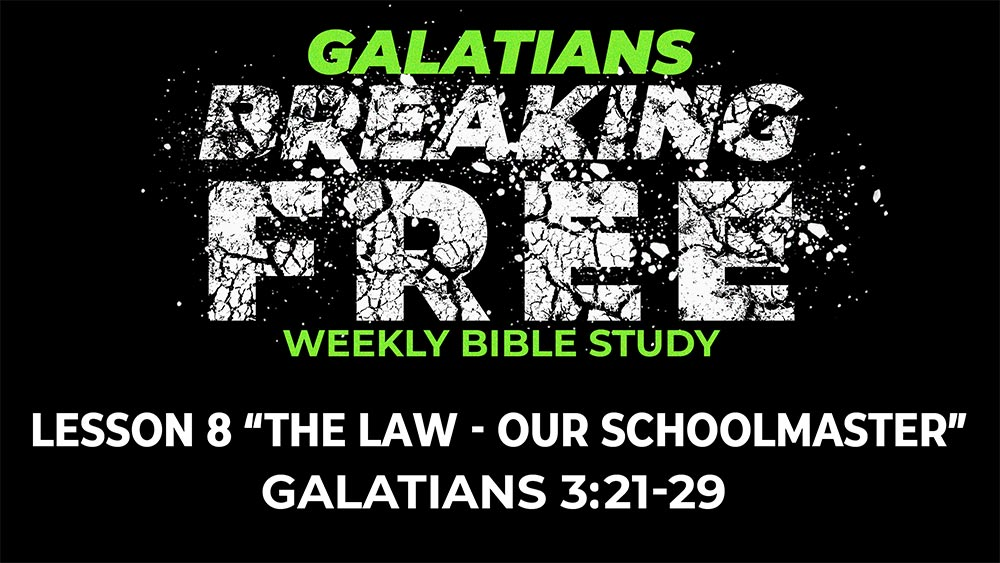 Galatians: Lesson 8 | 3:21-29