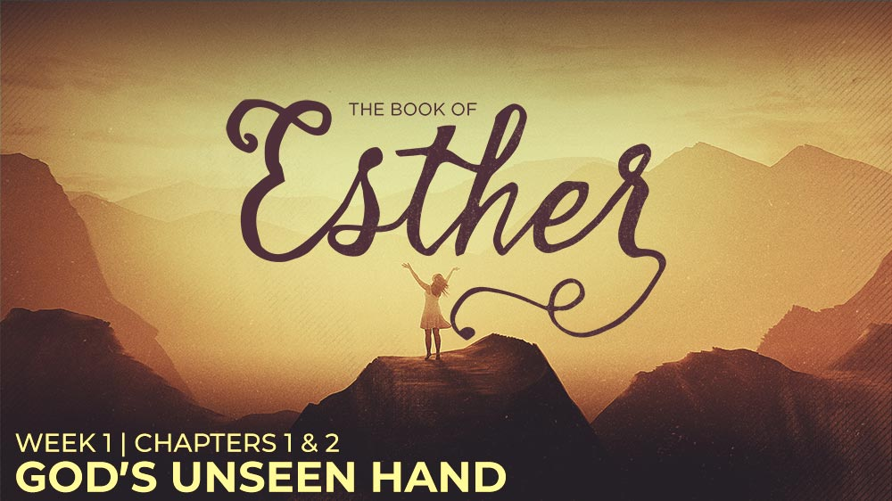 Esther: Week 1