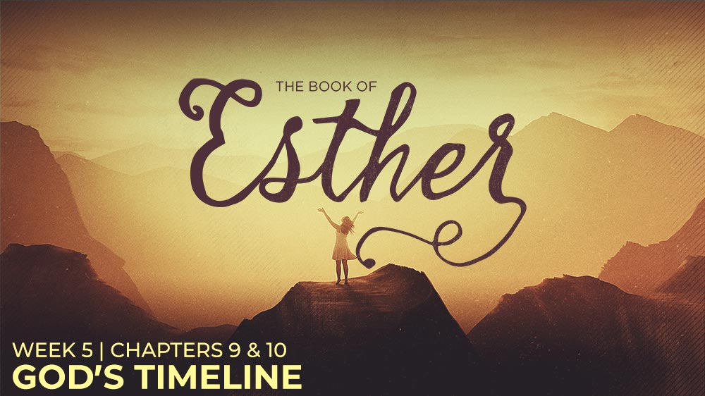 Esther: Week 5