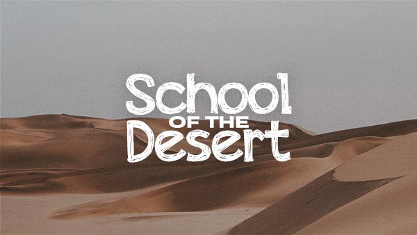 School of the Desert: Message 3 |