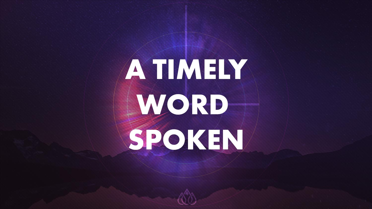 A Timely Word Spoken Image