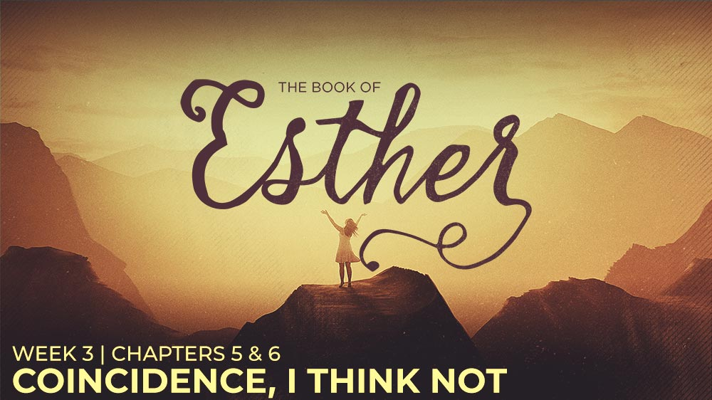 Esther: Week 3